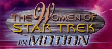 The Women of Star Trek In Motion